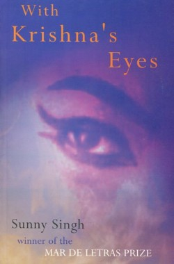With Krishna's Eyes by Sunny Singh